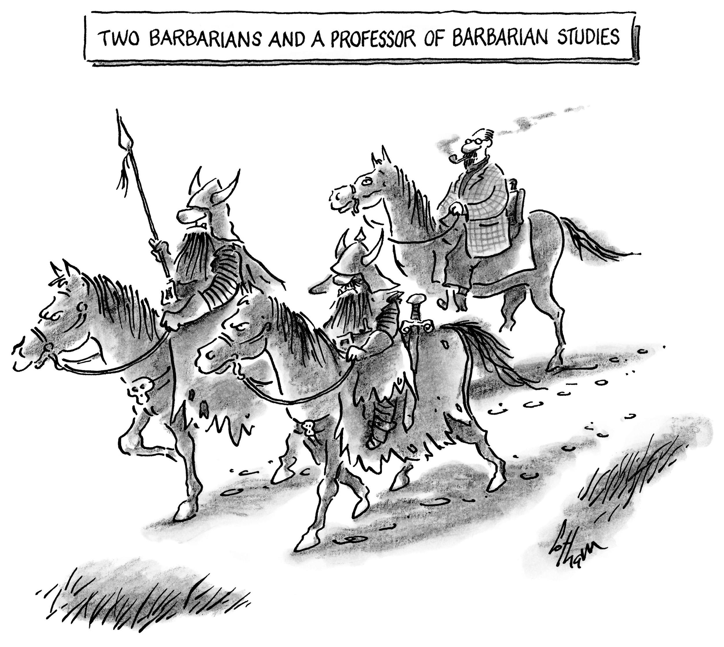 Two Barbarians and A Professor of Barbarian Studies